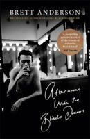 NEW Afternoons with the Blinds Drawn By Brett Anderson Hardcover Free Shipping