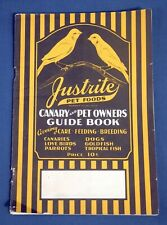 1930's Justrite Pet Foods Canary and Pet Owners Guide Advertising Parrots Birds