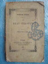 Victor HUGO : LE BEAU PECOPIN, 1857. Rare édition, Hetzel et Lecou.