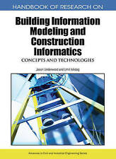 Handbook of Research on Building Information Modeling and Construction Informati
