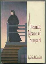 Cynthia MACDONALD / Alternate Means of Transport First Edition 1985