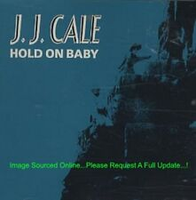 J.J. CALE Hold On Baby (1990 U.S. 2 Track Unique Cover Promo 12inch)
