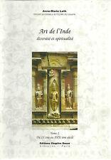 ART DE L'INDE - DIVERSITE ET SPIRITUALITE - TOME II - A.M. LOTH