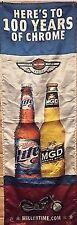 Harley-Davidson 100th Year Anniversary Banner MGD & MIller Lite Beer Sign Banner