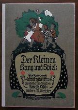 Jugendblätter. Bilderbuch. Der Kleinen Sang und Spiel. Kinderlieder. Spiele 1916