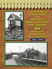 The Stations & Structures of the Midland and Great Northen Joint Railway Vol. 2