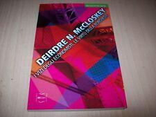 DEIRDRE N.McCLOSKEY-I VIZI DEGLI ECONOMISTI,LE VIRTU' DELLA BORGHESIA-IBL 2014