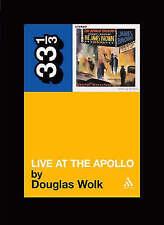 Brown's Live at the Apollo (33 1/3), Douglas Wolk, New Book