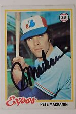 PETE MACKANIN Montreal Expos Rangers Autographed 1978 Topps #399 Signed Card 16F