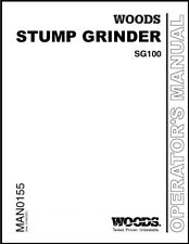 Woods Sg100 Stump Grinder Operator Instruction Amp Parts Manual