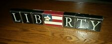 Patriotic Block Set~LIBERTY~W/Flag Block in Middle ~Lightweight