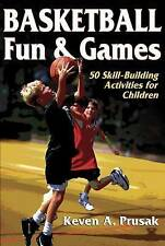 Basketball Fun and Games by Keven Prusak (Paperback, 2005)