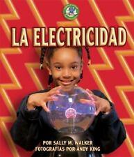 La Electricidad (Libros de Energia Para Madrugadores) (Spanish Edition)