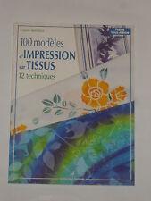 Livre loisirs créatifs, 100 modèles d'impression sur tissus (12 techniques)