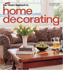 New Smart Approach: The New Smart Approach to Home Decorating by Creative Homeow
