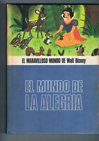 EL MUNDO DE LA ALEGRIA EL MARAVILLOSO MUNDO DE WALT DISNEY SALVAT 1977