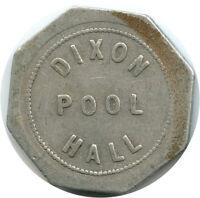 Dixon Pool Hall Dixon, California CA 25¢ Trade Token