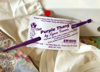 That Purple Thang - multi function tool for quilters, sewers and crafters