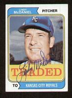 Lindy McDaniel #182T signed autograph auto 1974 Topps Baseball TRADED Card