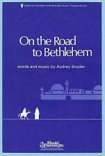 ON THE ROAD TO BETHLEHEM - SHEET MUSIC FOR 2-PART VOICE & KEYBOARD (1984)
