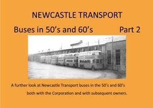 Booklet Newcastle Transport Buses in the 50's and 60's part 2