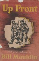 UP FRONT by Bill Mauldin (May 1945 Ed.) US Army Cartoonist in WWII, 45th Inf Div