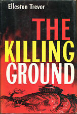 The Killing-Ground by Elleston Trevor-First Edition/DJ-1957-WWII Novel
