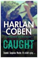 Caught, Coben, Harlan , Acceptable, FAST Delivery