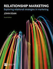Relationship Marketing, Fourth Edition, 2011, John Egan