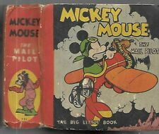 Rare Big Little Book. Mickey Mouse. The Mail Pilot. by Walt Disney. 1933.