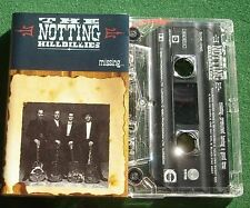Notting Hillbillies Missing... Presumed Having A Good Time Cassette Tape TESTED