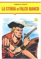 LA STORIA DI FALCO BIANCO N. 4 - DOMENICO DENARO