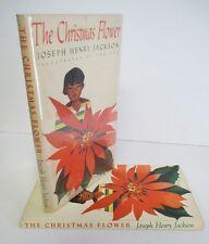 THE CHRISTMAS FLOWER by Joseph Henry Jackson, 1951 1st Ed in DJ, Illustrated