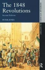 Seminar Studies in History: The 1848 Revolutions by Peter Jones (1991,...
