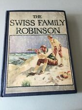 The Swiss Family Robinson Vintage Hardcover Book Minton, Balch Publisher