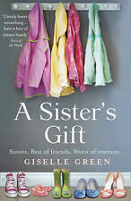 A Sister's Gift by Green, Giselle