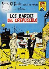 GIL PUPILA por M.TILLIEUX nº: 4 LOS BARCOS DEL CREPÚSCULO