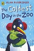 The Coldest Day in the Zoo (Young Puffin Read-it-yourself), Rusbridger, Alan, Li