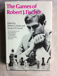Chess Games of Robert J. Fischer Bobby Fischer Garry Kasparov 1st Ed. HBDJ Book
