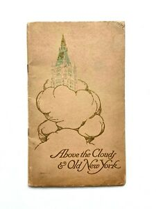 1913 New York Woolworth Tower Building Booklet Above the Clouds Skyscraper NYC