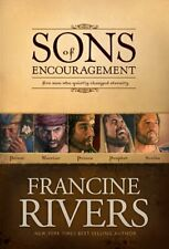 Sons of Encouragement By Francine Rivers. 9781414321523