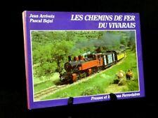 Les chemins de fer du Vivarais Arrivetz Bejui Presses et Éditions Ferroviaires
