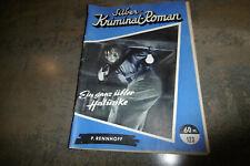 SILBER KRIMI # 123 -- EIN GANZ ÜBLER HALUNKE // 1950er mit CHEUK KWONG-Titelbild