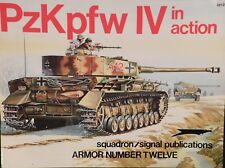 PzKpfw IV in Action,No.12 Squadron/Signal,SC.by Bruce Culver/Don Greer!!!