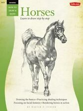 How to Draw & Paint: Drawing: Horses by Walter T. Foster and William Powell (200