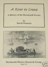 DARTMOUTH FERRIES HISTORY Dart Ferry Devon History Boat Ships Services Kingswear