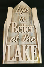"""Beautiful """"Life is Better at the Lake"""" Decorative sign.Custom made Home Decor"""