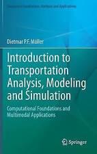 Introduction to Transportation Analysis, Modeling and Simulation: Computational