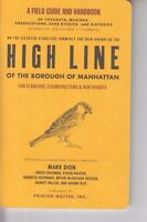 A Field Guide & Handbook High Line Of The Borough Of Manhattan Mark Dion NEW