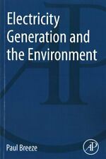 Electricity Generation and the Environment by Paul Breeze 9780081010440